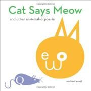 CAT SAYS MEOW by Michael Arndt