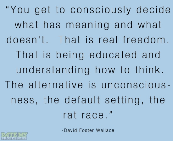 "David Foster Wallace. If you ever get a chance - watch DFW's 2005 Kenyon College Commencement Speech ""This is Water"". You won't regret it."