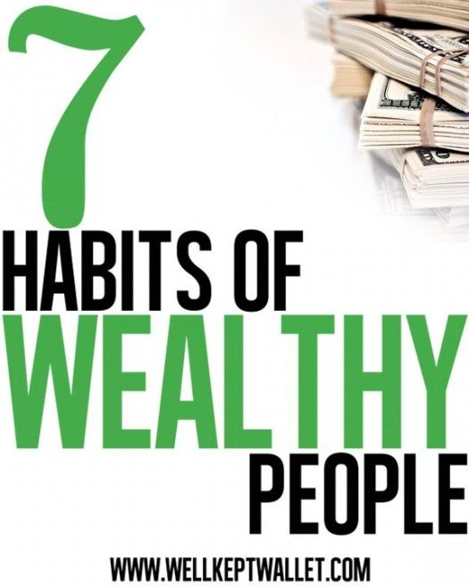 7 Habits of Wealthy People #Money