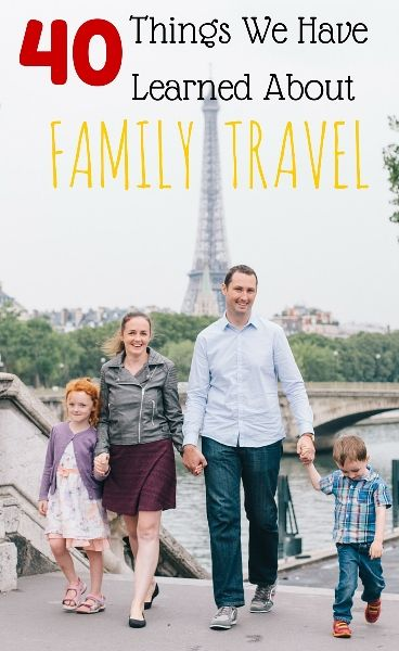 40 Things we have learned about Family Travel! - Family Travel Blog - Travel with Kids