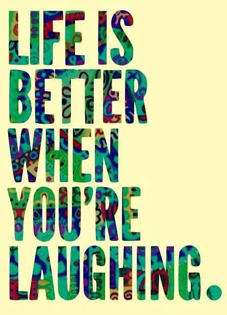 Life...laughter
