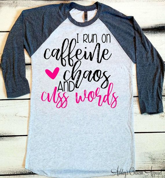 I Run on Caffeine Chaos and Cuss Words, Mom Tshirt, Mom Life Shirt, Funny Trendy Tshirt, Caffeine and Cuss Words Tee, Custom Mom Shirt by AshleysCustomApparel - all shirts, make shirts, h and m mens shirts *sponsored https://www.pinterest.com/shirts_shirt/ https://www.pinterest.com/explore/shirts/ https://www.pinterest.com/shirts_shirt/black-shirt/ http://www.backcountry.com/mens-shirts