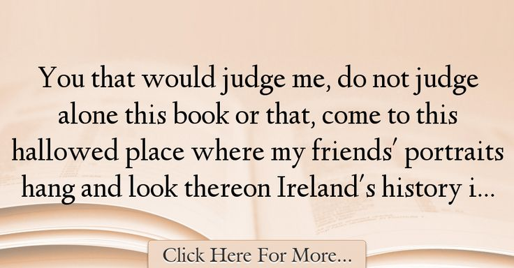 William Butler Yeats Quotes About History - 34051