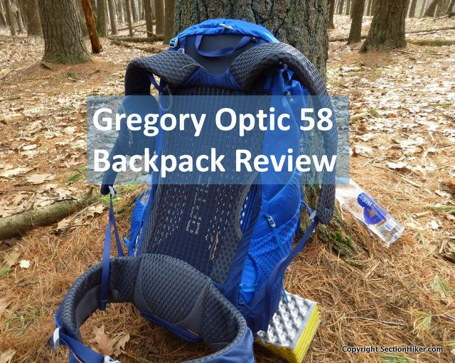 Gregory Optic 58 Backpack Review - https://sectionhiker.com/gregory-packs-optic-58-backpack-review/