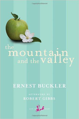 The Mountain and the Valley: Amazon.ca: Ernest Buckler, Robert Gibbs: Books