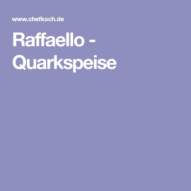 Raffaello - Quarkspeise