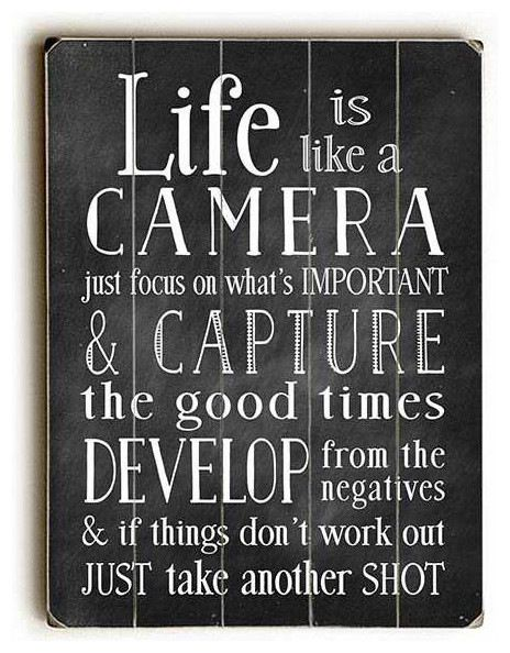 """Life is Like a Camera"" Wood Sign, Solid, 9""x12"" traditional-novelty-signs"