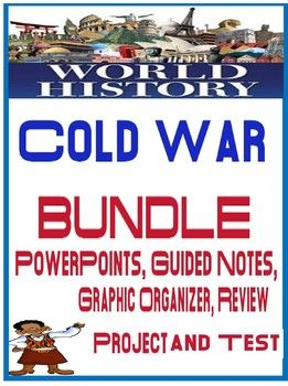 world history cold war unit bundle powerpoints guided notes project
