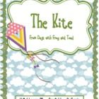 The Kite From Days with Frog and Toad Unit 6 Lesson 28 Please see the table of content picture for a breakdown of what is included with this unit...