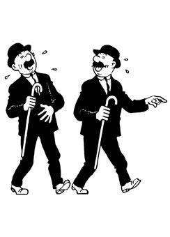 Thomson and Thompson, the comic detectives from the Tintin books by Herge. A most highly recommended series of books.