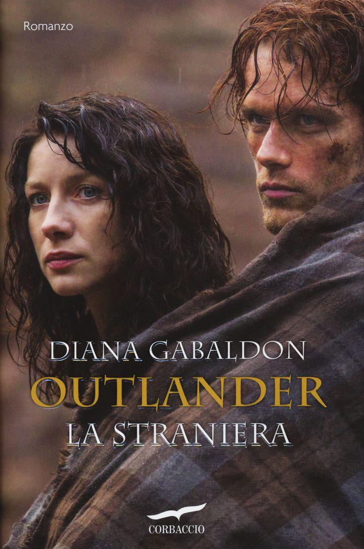Libro La straniera. Outlander di Diana Gabaldon
