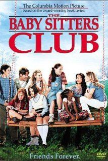The Baby-Sitters Club (1995)! I watched this over and over when I was little. Taught me a lot of good life lessons!!