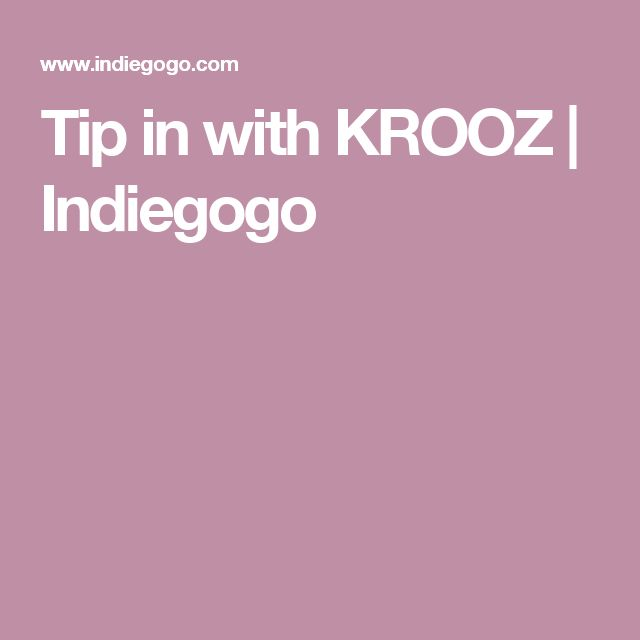 Tip in with KROOZ | Indiegogo