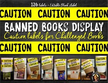 Banned Books Labels: Caution labels with the reasons the book was banned or challenged