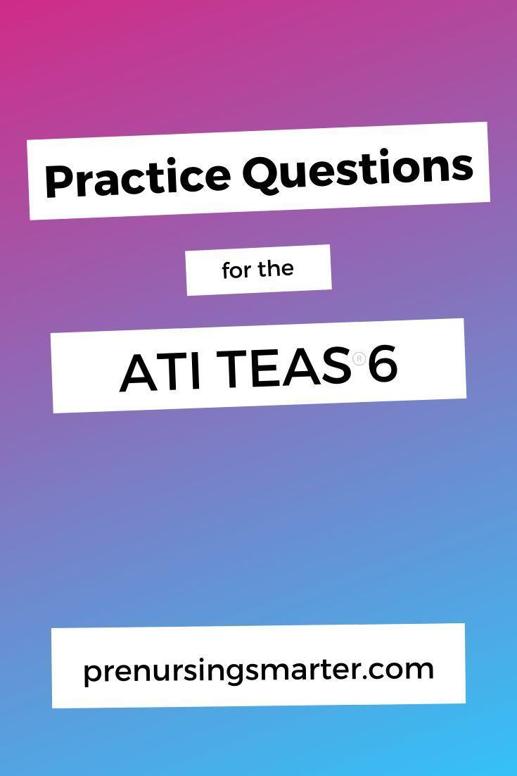 Free 30 Days Of Ati Teas Practice Questions Prenursing Smarter Ati Teas Nursing School Motivation Nursing Student Humor Teas test reading comprehension quizlet