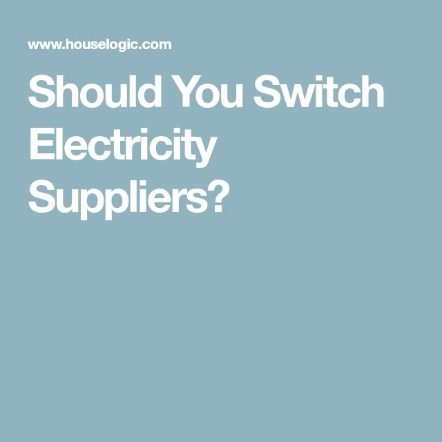 Should You Switch Electricity Suppliers?