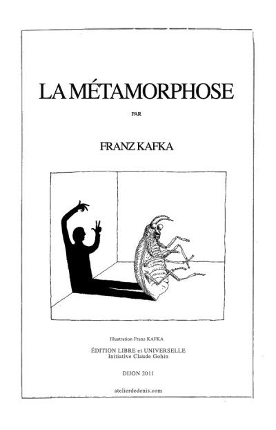 Franz Kafka: La Métamorphose (1915)