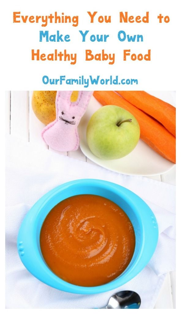 Baby Food Ideas Supplies To Make Healthy At Home