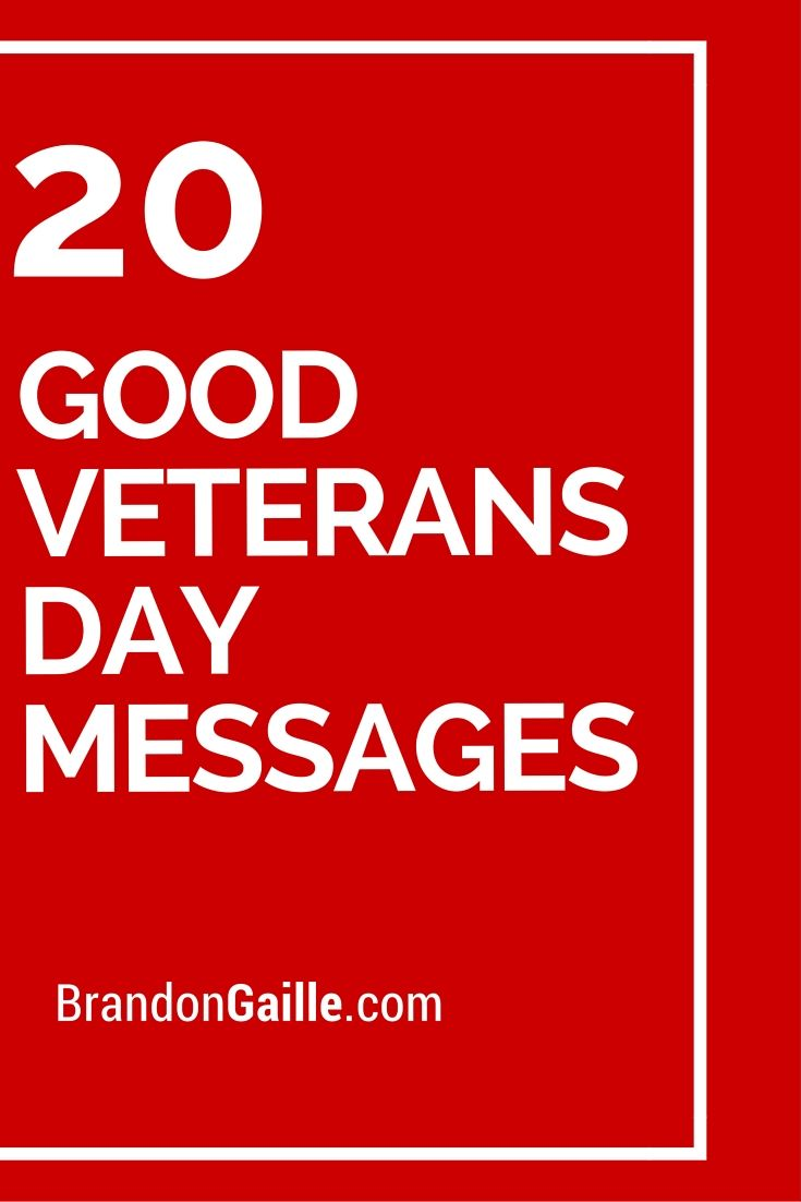 20 Good Veterans Day Messages