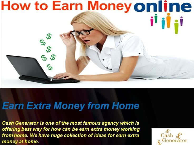 How to Earn Extra Money from Home http://earn-extra-money-home-online.blogspot.com/2014/09/how-to-earn-extra-money-from-home.html