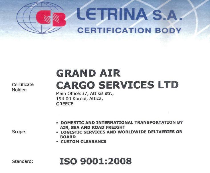 Ο συνεργάτης μας Grand Air Cargo Services LTD  πιστοποιήθηκε με το ISO 9001:2008 για τις Δραστηριότητες της εταιρείας του. Δείτε παρόμοιες υπηρεσίες στο link http://goo.gl/XoXkRK