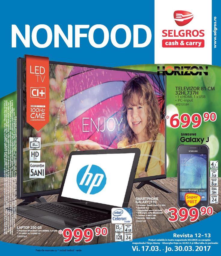Catalog Selgros Nonfood 17 - 30 Martie 2017! Oferte si recomandari: Televizor Samsung T28E310EW 71 cm 749,90 lei; Smartphone IMPERA M Procesor Quad-Core