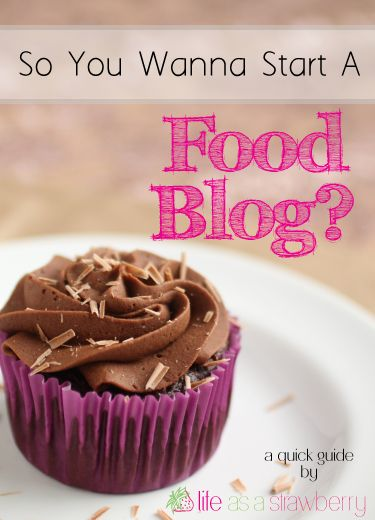 A quick and easy guide to starting a food blog!