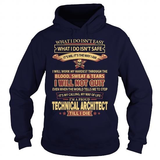 TECHNICAL ARCHITECT T Shirts, Hoodies. Check price ==► https://www.sunfrog.com/LifeStyle/TECHNICAL-ARCHITECT-Navy-Blue-Hoodie.html?41382 $35.99