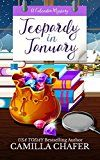 Free Kindle Book -   Jeopardy in January (Calendar Mysteries Book 1)