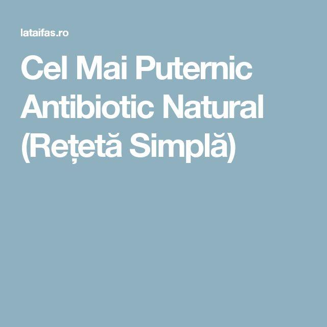 Cel Mai Puternic Antibiotic Natural (Rețetă Simplă)