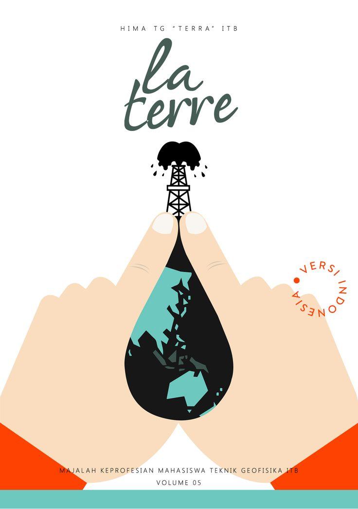 La Terre Geophysics Magazine made for La Terre TERRA ITB Indo Version