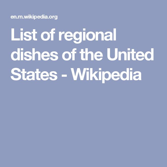 List of regional dishes of the United States - Wikipedia
