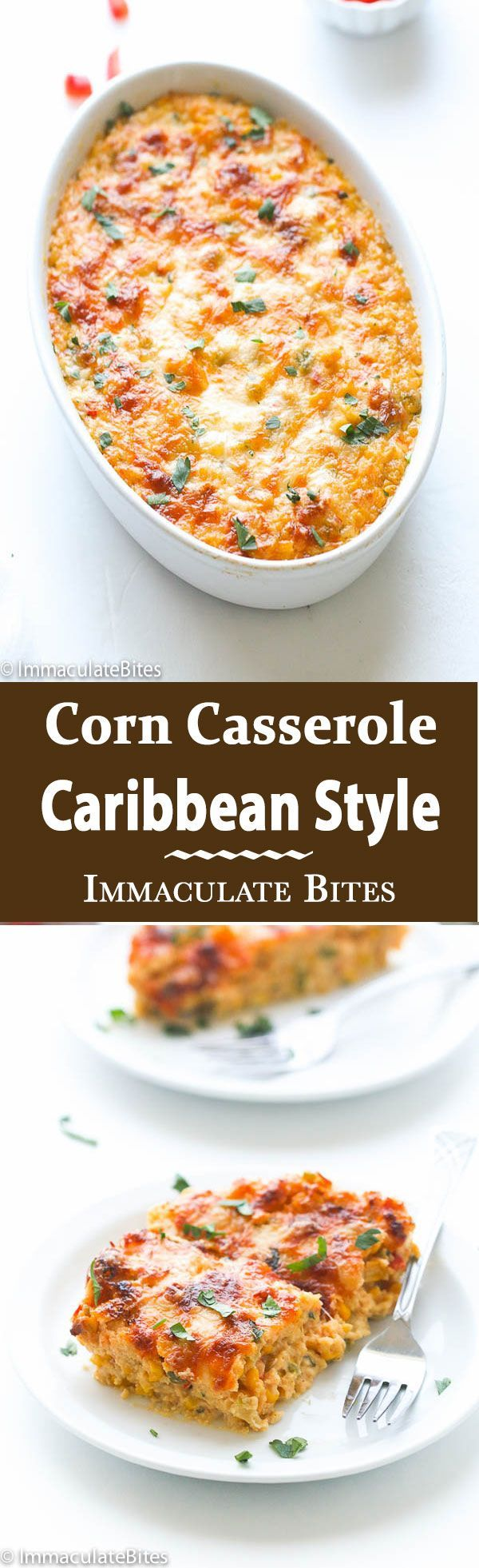 Trinidad Corn Pie - An Irresistible Corn Casserole loaded with tons of flavor and a little heat . A must make for the holidays.