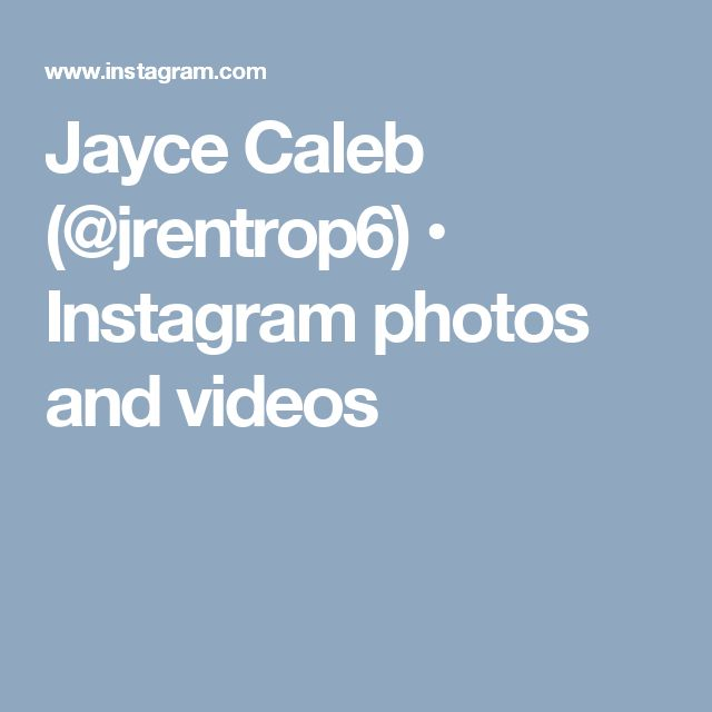 Jayce Caleb (@jrentrop6) • Instagram photos and videos