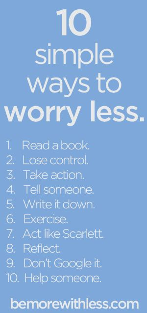 10 Simple Ways to Worry Less