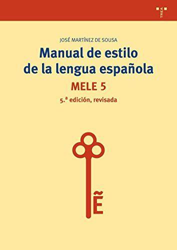 Manual De Estilo De La Lengua Española - 5ª Edición Revis... https://www.amazon.es/dp/8497048628/ref=cm_sw_r_pi_dp_x_RsWjybV0XHFA1
