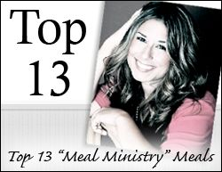 """top 13 """"meal ministry"""" meals."""