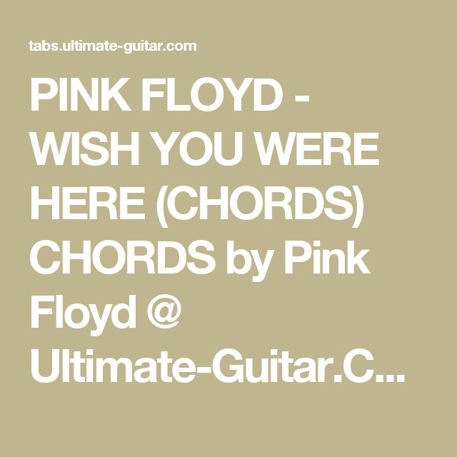 Dorable Wish You Were Here Chords Ultimate Guitar Vignette - Basic ...