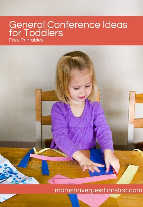 General Conference Activities for Toddlers ... I don't like staying home for conference, but if I have to, then these activities may help.