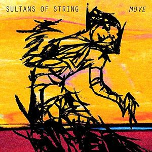 Album Review: Sultans of String - MOVE - The Gateway