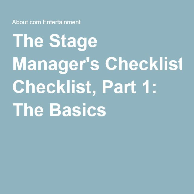 The Stage Manager's Checklist, Part 1: The Basics