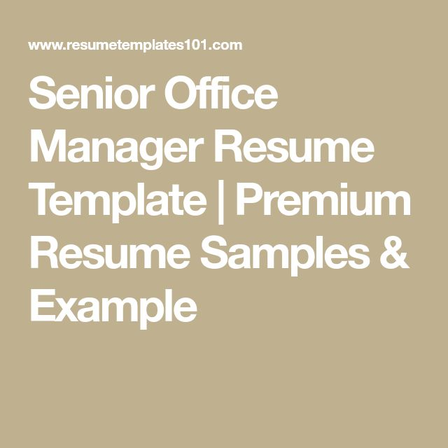Senior Office Manager Resume Template | Premium Resume Samples & Example