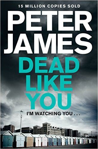 Peter James - Dead Like You