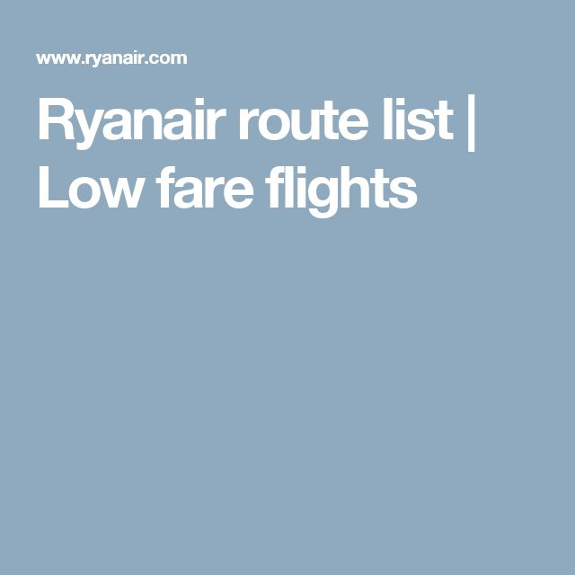 Ryanair route list | Low fare flights