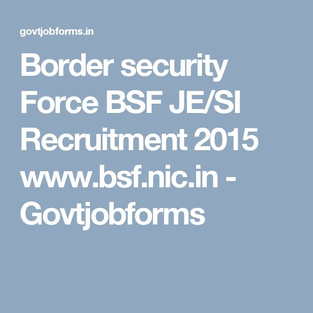 Border security Force BSF JE/SI Recruitment 2015 www.bsf.nic.in - Govtjobforms