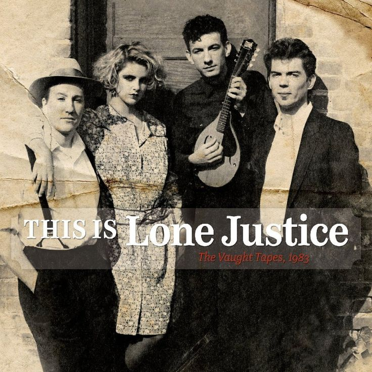 Album Review: A fiery 'Lone Justice'