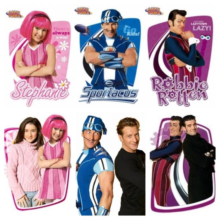 "From Lazytown the hosts ""Stephanie"", "" Sportacus"", ""Robbie Rotten"" from when they were in the show and what they look like in real life. And the men who play Sportacus and Robbie Rotten were born in Iceland."
