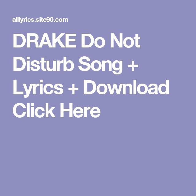 DRAKE Do Not Disturb Song + Lyrics + Download  Click Here