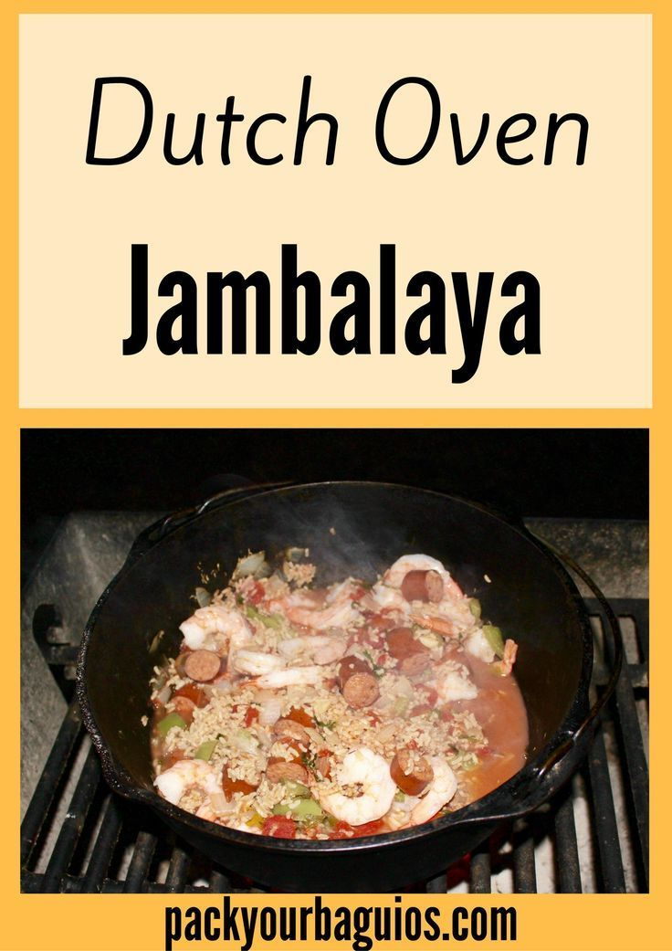 Dutch oven jambalaya recipe dutch ovens jambalaya and for Healthy dutch oven camping recipes