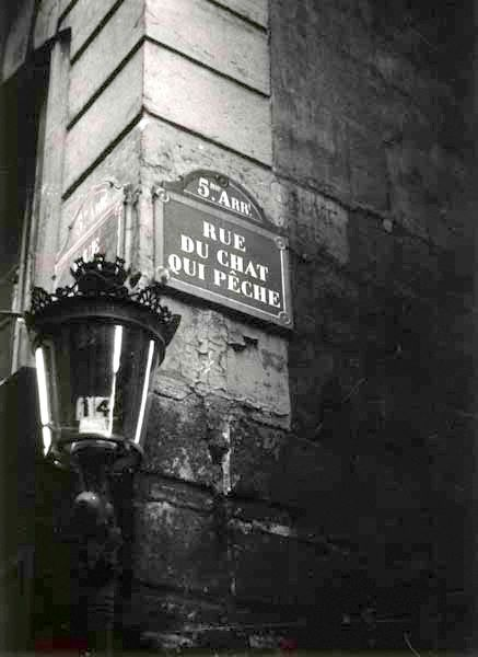"""Rue du chat qui pêche""       The cat fishing street - found that exactly a year ago, remember @Vehni ?"